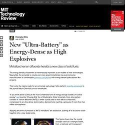 "New ""Ultra-Battery"" as Energy-Dense as High Explosives"