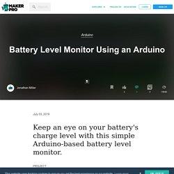 Battery Level Monitor Using an Arduino