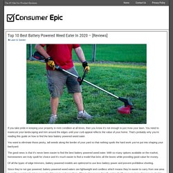 Top 10 Best Battery Powered Weed Eater In 2020 - [Reviews]