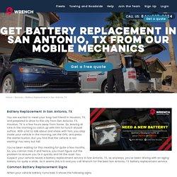 Battery Replacement San Antonio TX