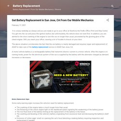 Get Battery Replacement in San Jose, CA From Our Mobile Mechanics