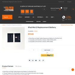 Buy iPad Mini Battery Parts Online