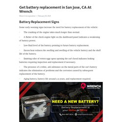 Get battery replacement in San Jose, CA At Wrench – Telegraph