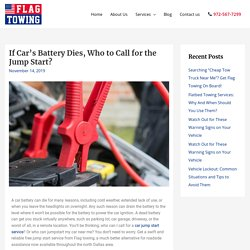 If Car's Battery Dies, Who to Call for the Jump Start?