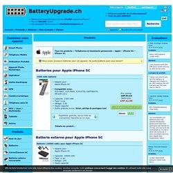 Apple iPhone 5C produits - BatteryUpgrade.ch - Améliorer votre batterie!
