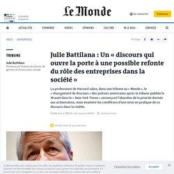 Julie Battilana: Un «discours qui ouvre la porte à une possible refonte du rôle des entreprises dans la société»