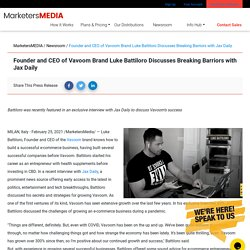 Founder and CEO of Vavoom Brand Luke Battiloro Discusses Breaking Barriors with Jax Daily