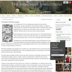 The Battle of Pinkie Cleugh - The Armchair Anglophile