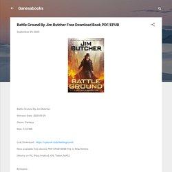 Battle Ground By Jim Butcher Free Download Book PDF/EPUB