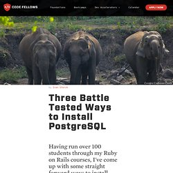 Three Battle Tested Ways to Install PostgreSQL
