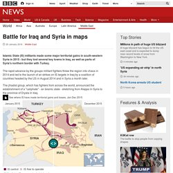 Battle for Iraq and Syria in maps