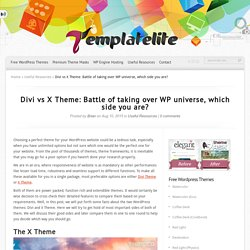 Divi vs X Theme: Battle of taking over WP universe, which side you are?