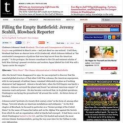 Filling the Empty Battlefield: Jeremy Scahill, Blowback Reporter
