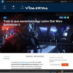 Star Wars Battlefront II: todo lo que necesitas saber