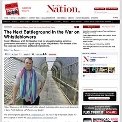 The Next Battleground in the War on Whistleblowers