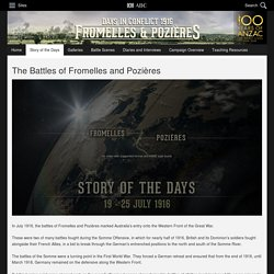 The Battles of Fromelles and Pozières - Story of the Days
