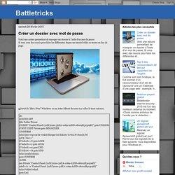 Battletricks: Créer un dossier avec mot de passe