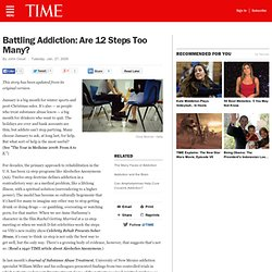 Battling Addiction: Are 12 Steps Too Many?
