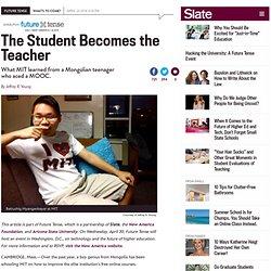 Battushig Myanganbayar aced an edX MOOC, then gave lessons to MIT.