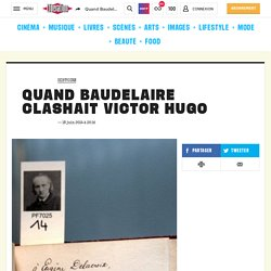 Quand Baudelaire clashait Victor Hugo