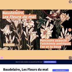 Baudelaire, Les Fleurs du mal par creableu sur Genially