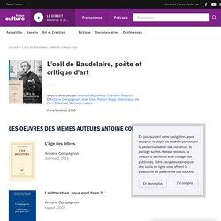 L'oeil de Baudelaire, poète et critique d'art - France Culture