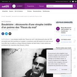 """Baudelaire : découverte d'une strophe inédite d'un poème des """"Fleurs du mal"""""""