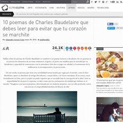 Poemas de Charles Baudelaire evitaran que tu corazón se marchite