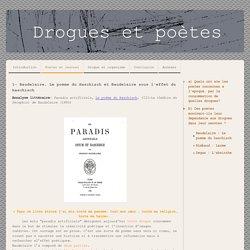Baudelaire : Le poeme du haschisch - Drogues et poètes