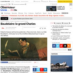 Baudelaire: le grand Charles