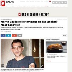 Martin Baudrexel und das Smoked-Meat-Sandwich - Das besondere Rezept