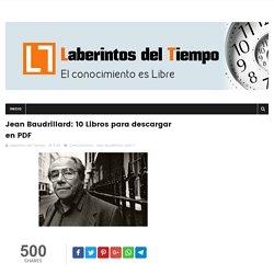 Jean Baudrillard: 10 Libros para descargar en PDF - Laberintos del Tiempo