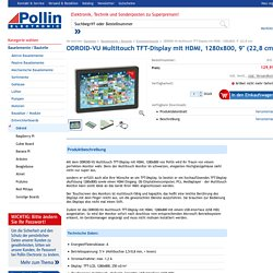 "ODROID-VU Multitouch TFT-Display mit HDMI, 1280x800, 9"" (22,8 cm) - Bauelemente / Bauteile - Entwicklerboards - - Pollin Electronic"