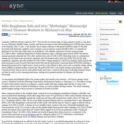 "Milo Baughman Sofa and 1611 ""Mythologie"" Manuscript Attract Treasure Hunters to Michaan's in May"