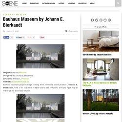 Bauhaus Museum by Johann E. Bierkandt
