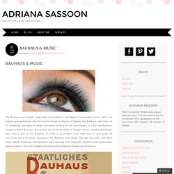 BAUHAUS & MUSIC « ADRIANA SASSOON