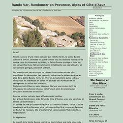 Ste Baume et Siou Blanc - Rando Var, Randonner en Provence, Alpes et Côte d'Azur