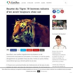 Baume du Tigre: 19 bonnes raisons d'en avoir toujours chez soi