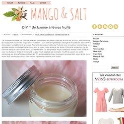 DIY // Un baume à lèvres fruité
