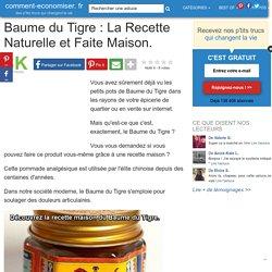 Baume du Tigre : La Recette Naturelle et Faite Maison.