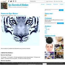 Baume du Tigre Maison - Les Secrets d'Aidan