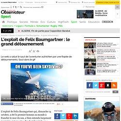 Felix Baumgartner : le grand détournement sur le web