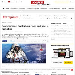 Baumgartner et Red Bull, un grand saut pour le marketing