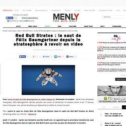 Red Bull Stratos : le saut de Félix Baumgartner depuis la stratosphère à revoir en video