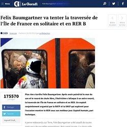 Felix Baumgartner va tenter la traversée de l'Île de France en solitaire et en RER B