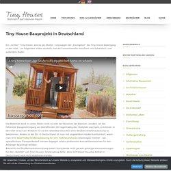 Tiny House Bauprojekt in Deutschland