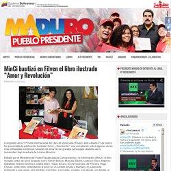 """MinCi bautizó en Filven el libro ilustrado """"Amor y Revolución"""""""