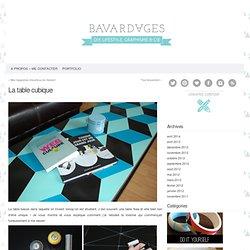 Bavardages – DIY, lifestyle, graphisme & cie. » La table cubique