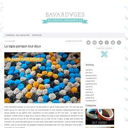 Bavardages – DIY, lifestyle, graphisme & cie. » Le tapis pompon tout doux