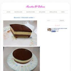 Bavarois « Chocolat-vanille »